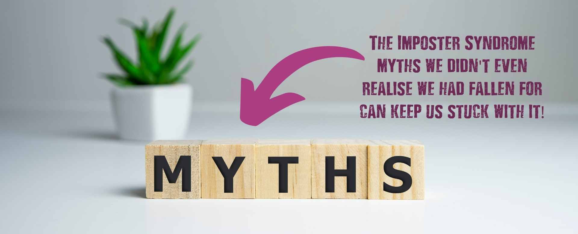 Imposter Syndrome Myths - Quote - Clare Josa