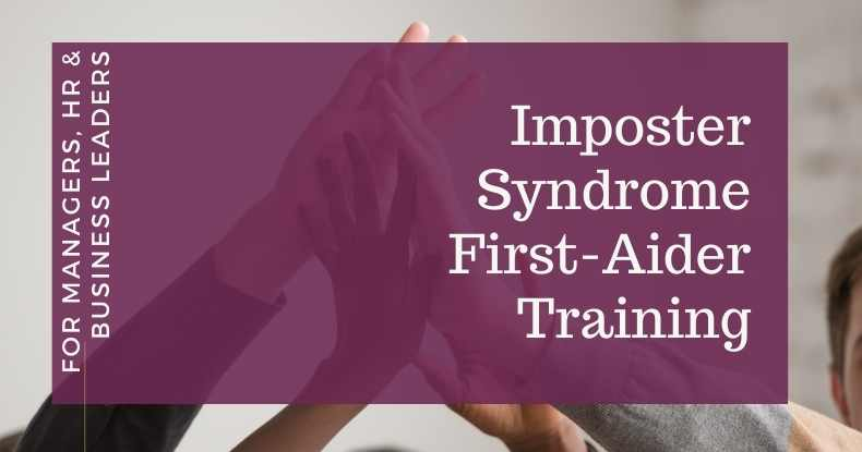Become a certified Imposter Syndrome first-aider with Clare Josa
